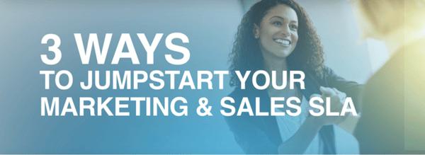 3 ways to jumpstart sales marketing SLA
