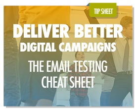 The Email Campaign Testing Cheat Sheet