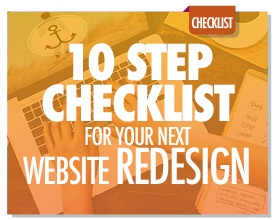 The 10-Step Checklist for Your Next Website Redesign