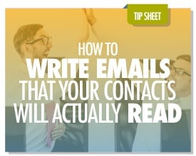 How to Write Emails That Your Contacts Will Read