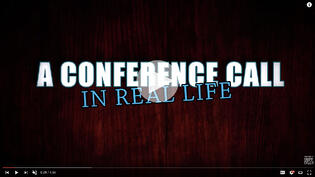 Watch the B2B promotional video for A Conference Calll in Real Life