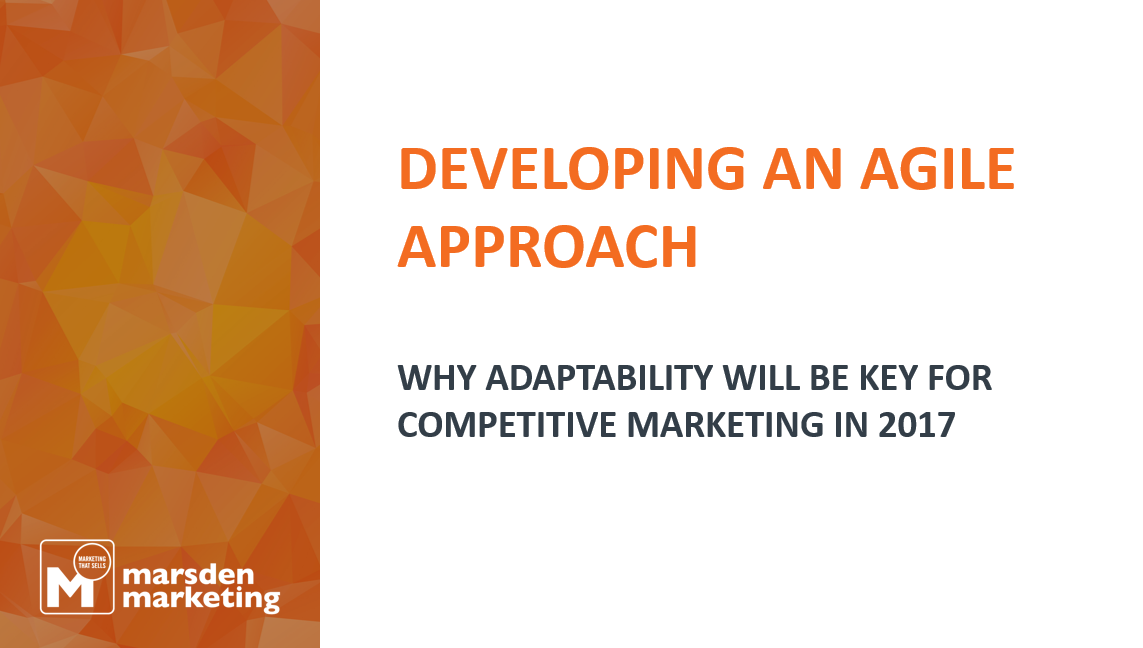 Becoming an Agile Marketer: How to Adapt and Compete in Today's World