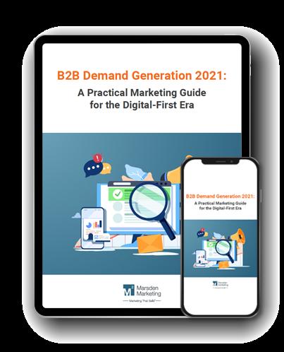 B2B Demand Gen 2021: A Practical Guide