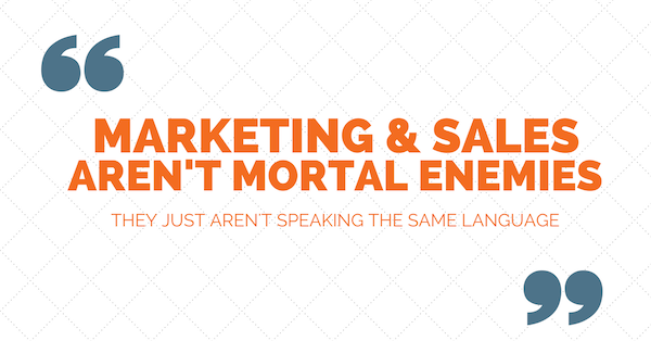marketing and sales need to speak the same language
