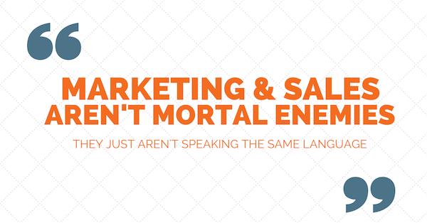 marketing and sales need to speak the same language